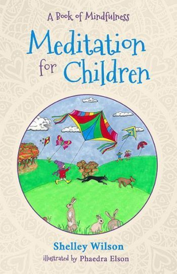 Meditations for Children Book written by Shelley Wilson and published by BHC Publishing.