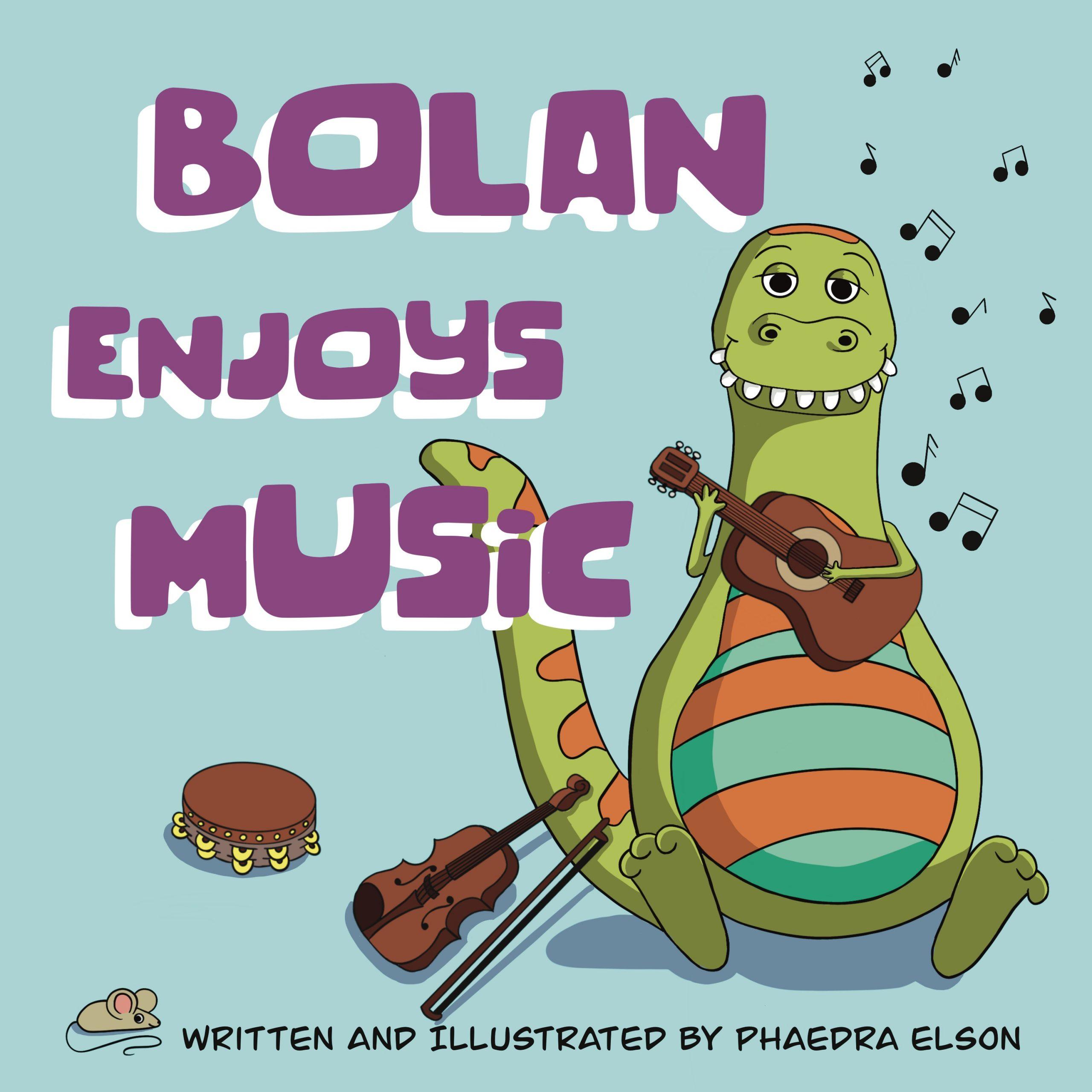 Bolan Enjoys Music Children's Book